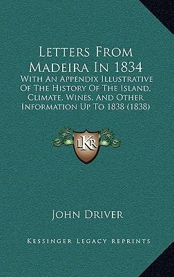 Letters from Madeira in 1834
