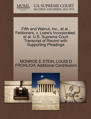 Fifth and Walnut, Inc., et al., Petitioners, V. Loew's Incorporated, et al. U.S. Supreme Court Transcript of Record with Supporting Pleadings