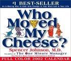 Who Moved My Cheese? 2002 Day-To-Day Calendar
