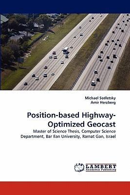 Position-based Highway-Optimized Geocast