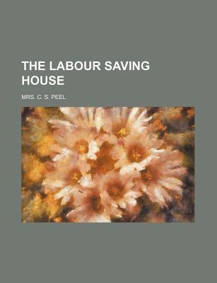 The Labour Saving House