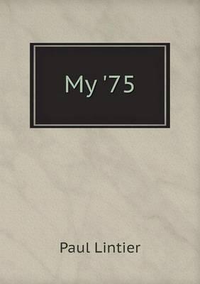 My '75