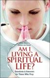 Am I Living a Spiritual Life