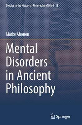 Mental Disorders in Ancient Philosophy