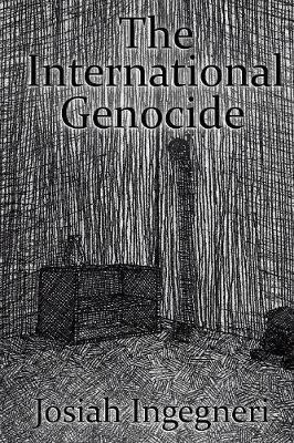 The International Genocide
