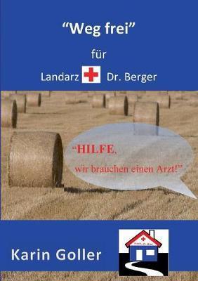 """""""Weg frei"""" für Landarzt Dr. Berger"""