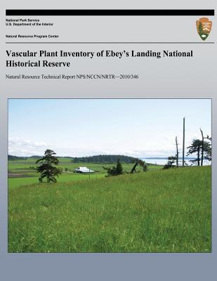 Vascular Plant Inventory of Ebey's Landing National Historical Reserve