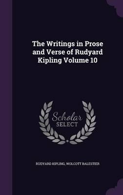 The Writings in Prose and Verse of Rudyard Kipling Volume 10