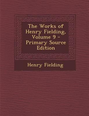Works of Henry Fielding, Volume 9