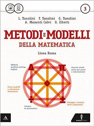 Matematica modelli e competenze. Ediz. rossa. Per gli Ist. tecnici. Con e-book