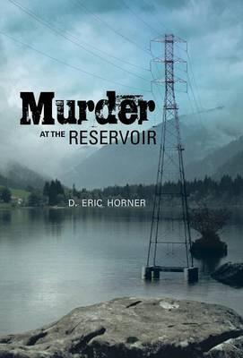 Murder at the Reservoir
