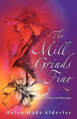 The Mill Grinds Fine