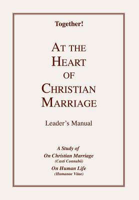 At the Heart of Christian Marriage