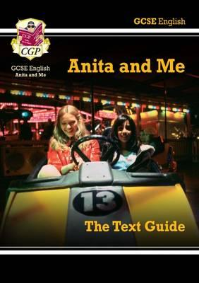 Grade 9-1 GCSE English Text Guide - Anita and Me