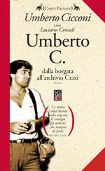 Umberto C. Dalla borgata romana all'archivio Craxi