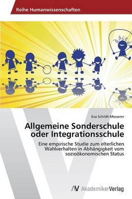 Allgemeine Sonderschule Oder Integrationsschule