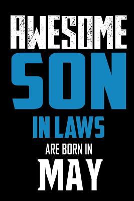 Awesome Son In Laws Are Born In May
