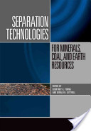 Separation Technologies for Minerals, Coal, and Earth Resources