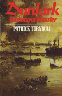 Dunkirk, Anatomy of Disaster