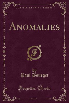 Anomalies (Classic Reprint)