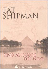 Fino al cuore del Nilo