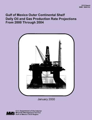 Gulf of Mexico Outer Continental Shelf Daily Oil and Gas Production Rate Projections from 2000 Thorugh 2004