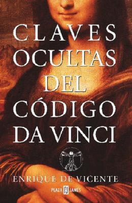 Claves Ocultas Del Codigo Da Vinci / Keys to the Da Vinci Code