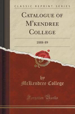 Catalogue of M'kendree College