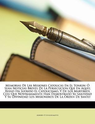 Memorias De Las Misiones Catolicas En El Tonkin