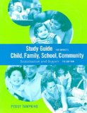 Study Guide for Berns' Child, Family, School, Community