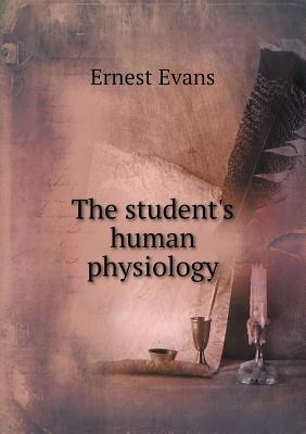 The Student's Human Physiology