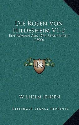 Die Rosen Von Hildesheim V1-2