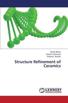Structure Refinement of Ceramics