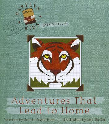 Adventures That Lead to Home