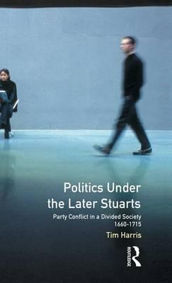 Politics under the Later Stuarts