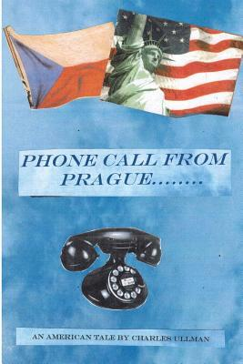 Phone Call from Prague.......