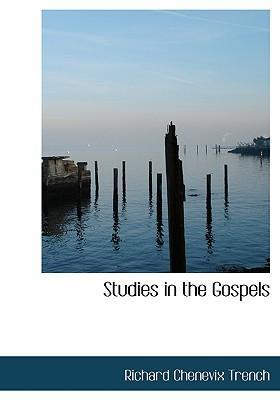 Studies in the Gospels
