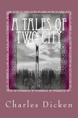 A Tales of Two City