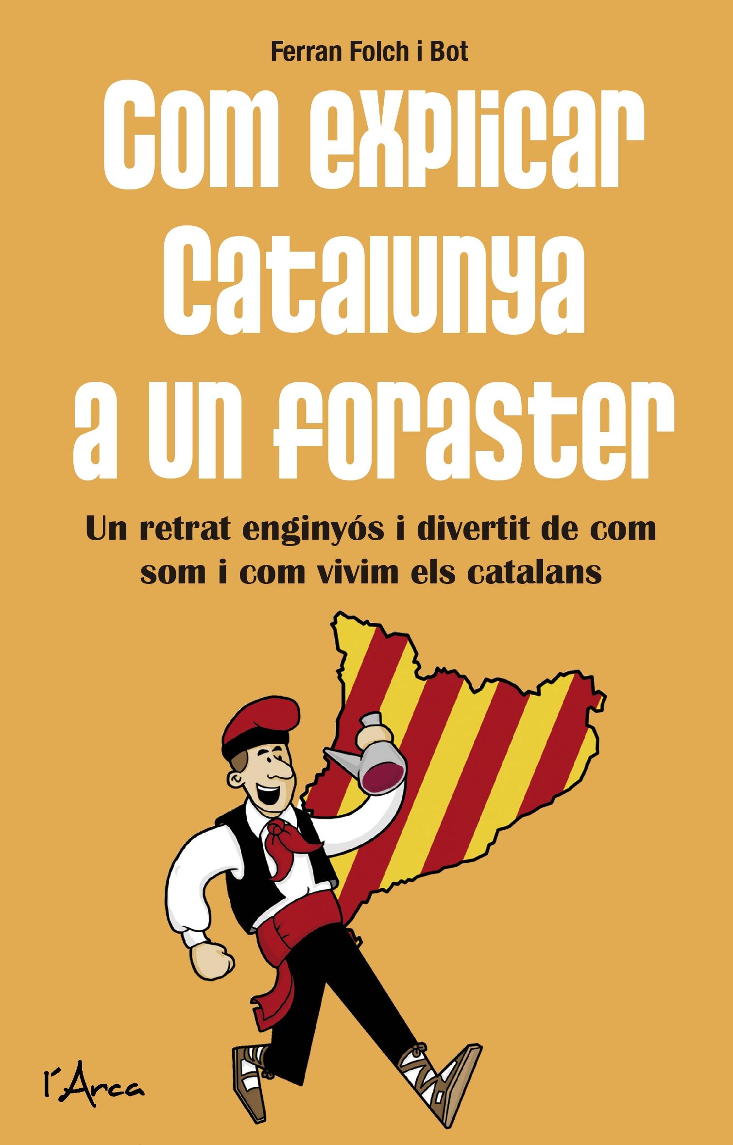 Com explicar Catalunya a un foraster