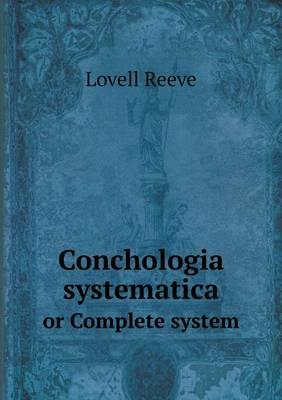 Conchologia Systemat...