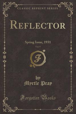 Reflector, Vol. 9
