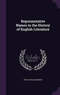Representative Names in the History of English Literature