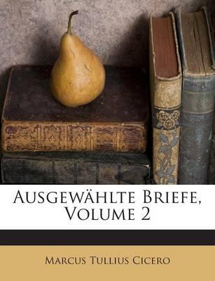 Ausgewahlte Briefe, Volume 2