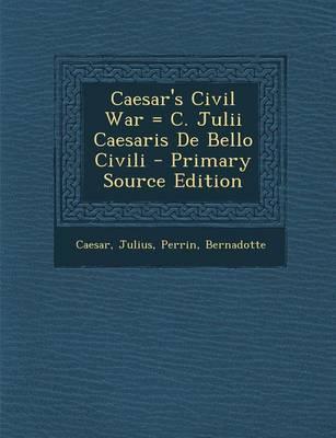 Caesar's Civil War =...