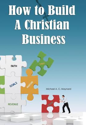 How to Build a Christian Business