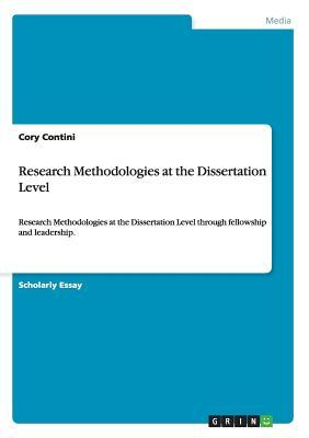 Research Methodologies at the Dissertation Level