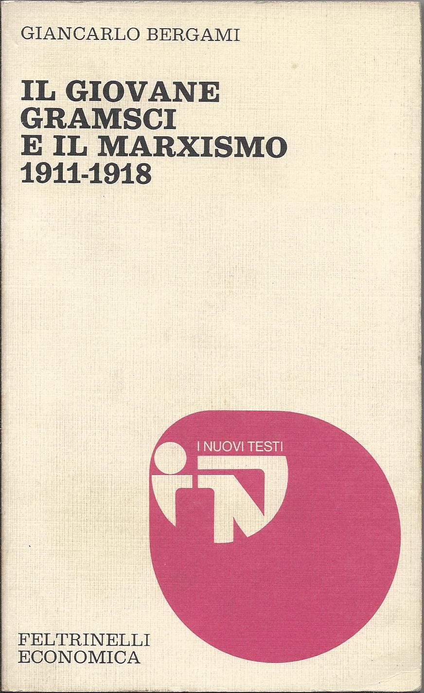 Il giovane Gramsci e il marxismo 1911-1918