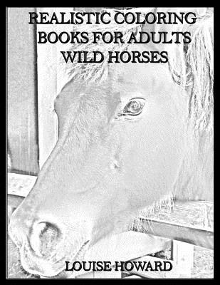 Realistic Coloring Books for Adults Wild Horses