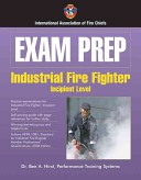 Industrial Fire Fighter: Incipient Level