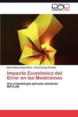 Impacto Económico del Error en las Mediciones